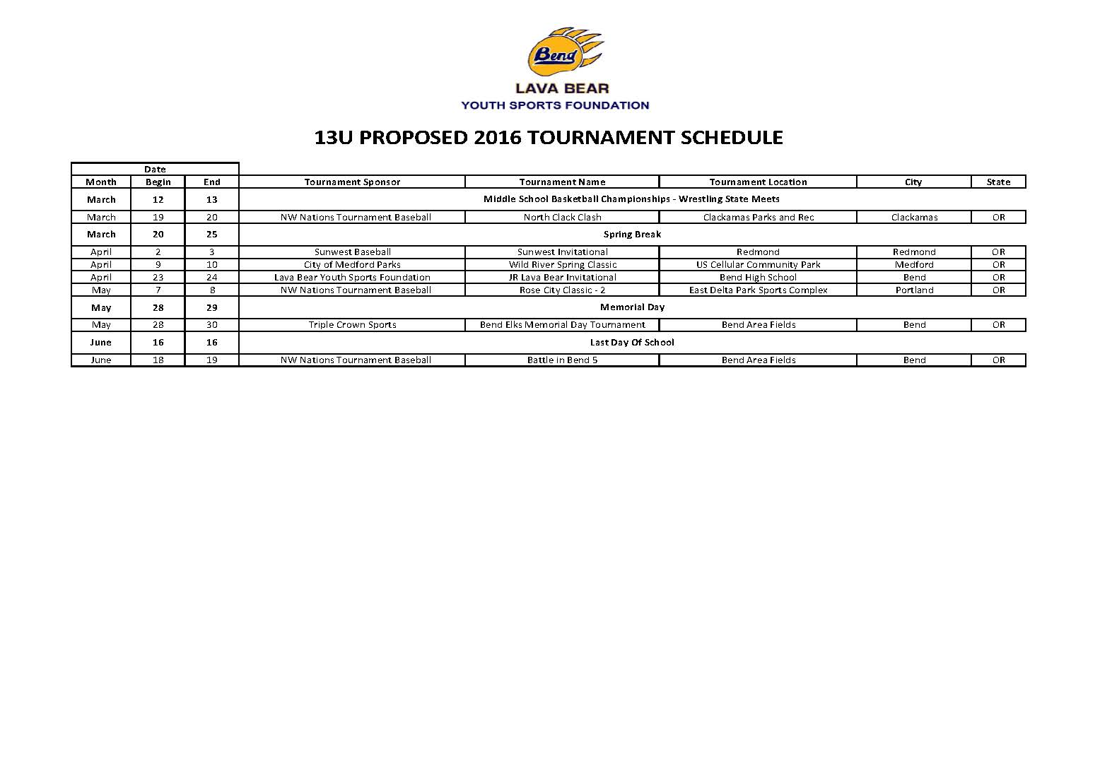 2016 TOURNAMENT SCHEDULE 13U 2016 TOURNAMENT SCHEDULE 13U